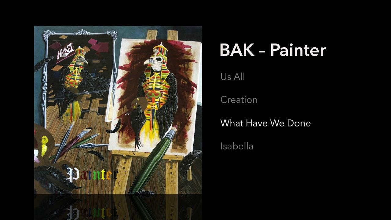 BaK – Painter (FULL ALBUM)