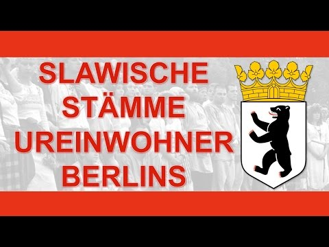 Slawische Stämme Ureinwohner Berlins