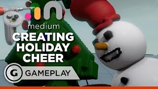 Creating a Holiday Scene in Medium - Oculus Touch Gameplay