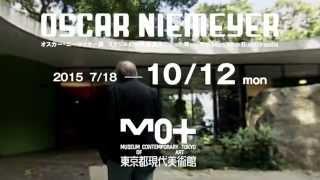 オスカー・ニーマイヤー展 イメージ動画_世界遺産 Ver 3
