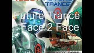 Future Trance - Face 2 Face