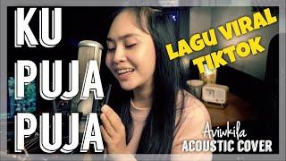 IPANK - KU PUJA PUJA (Acoustic Cover)