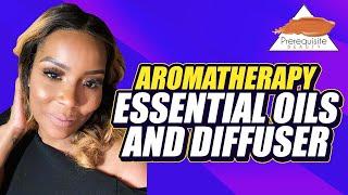 Aromatherapy | Prerequisite Beauty