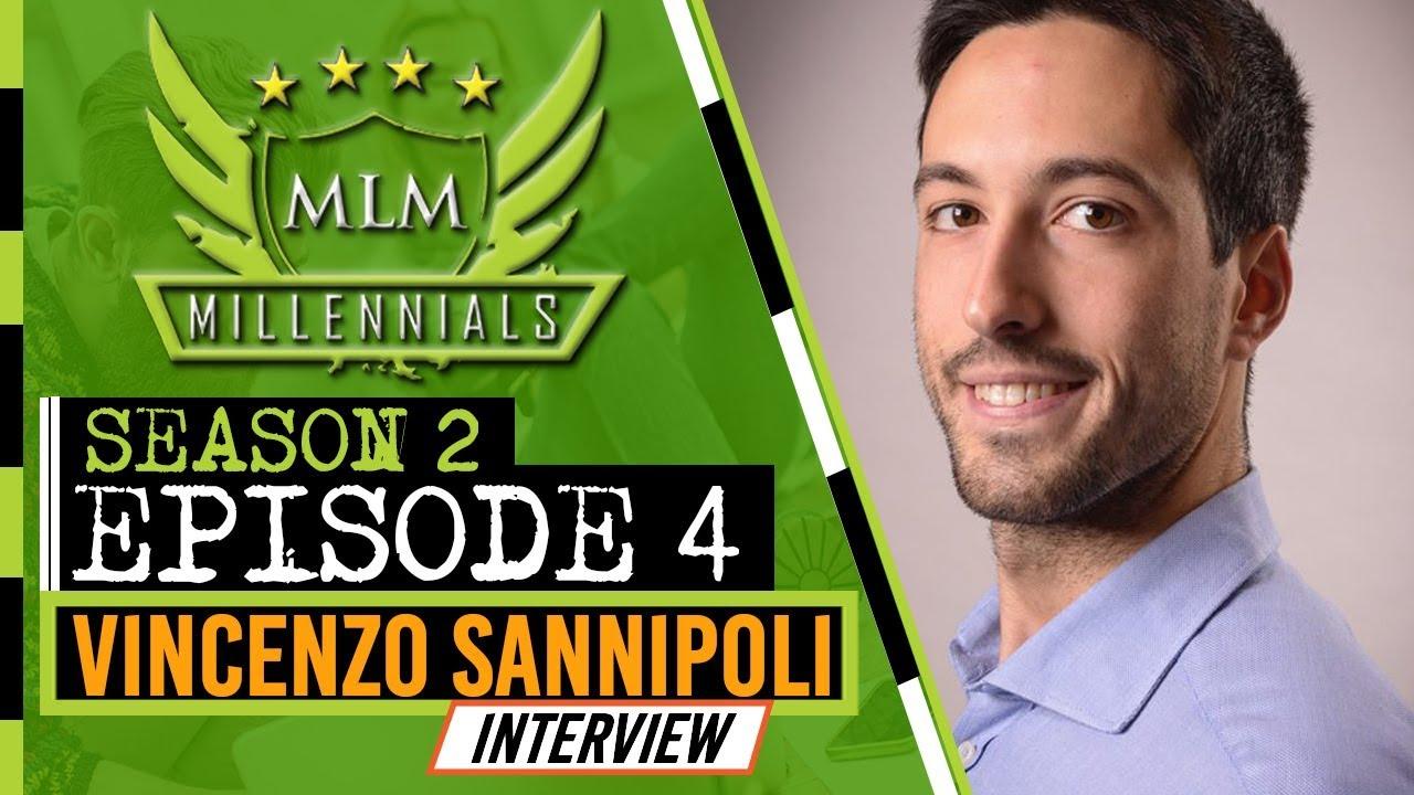 MLM Millennials S2 Ep4 - Vincenzo Sannipoli