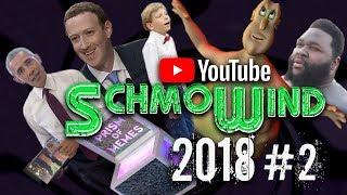 MEMES & YODEL TRAP - YouTube SchmoWind 2018 #2