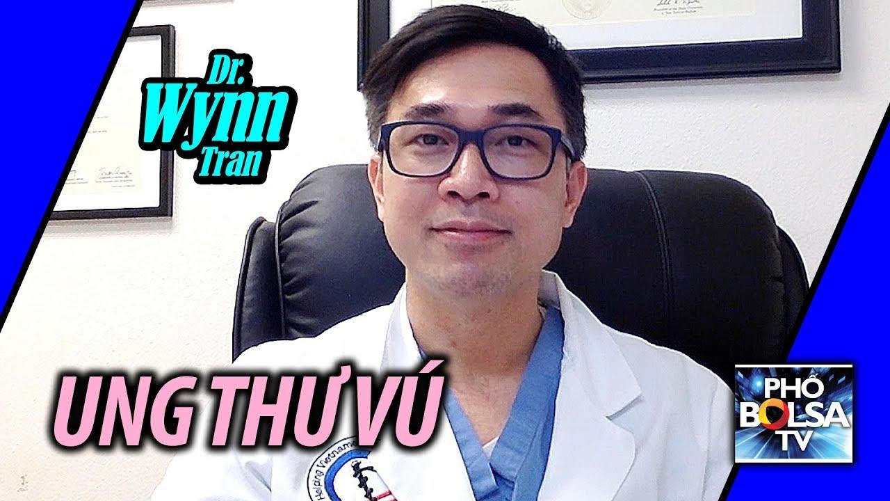 Sức khỏe với bác sĩ Wynn Tran: UNG THƯ VÚ