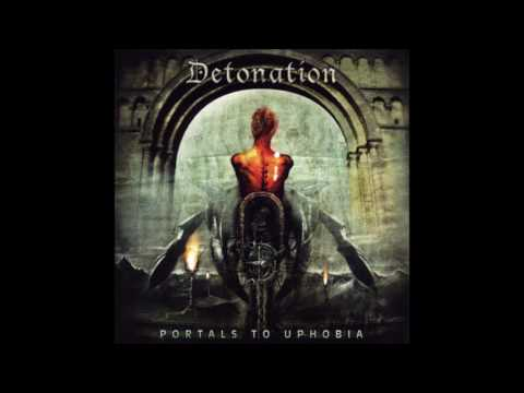 Detonation - Portals to Uphobia (2005) Full Album