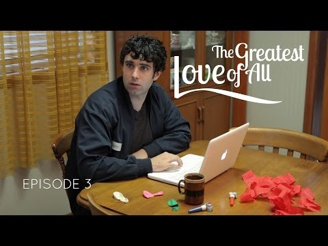 THE GREATEST LOVE OF ALL web series - ep 3