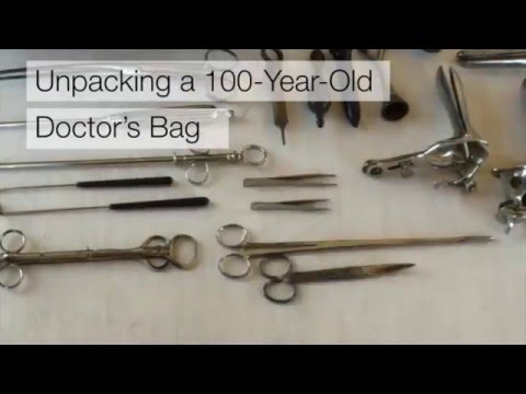 Unpacking a Century-Old Doctor's Bag