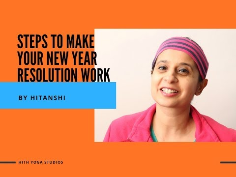 New Year Resolution Best ways to make it work! | Hith Yoga