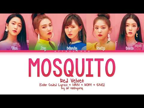 Red Velvet (레드벨벳) - Mosquito (Color Coded Lyrics Eng/Rom/Han)