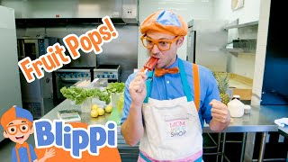 Blippi Learns How To Make Fruit Popsicles | Educational Videos For Kids