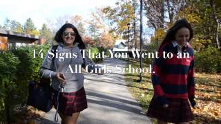 14 signs you went to an all girls school