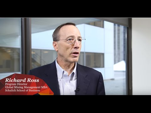 Growing Future Leaders in mining with Schulich School of Business' Richard Ross