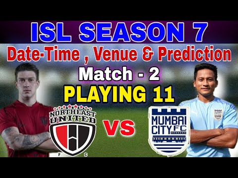 ISL 7 MATCH-2 : NEUFC vs MCFC PLAYING 11, MATCH PREVIEW & PREDICTION | ISL TODAY MATCH LIVE | ASI