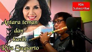 Antara teman dan kasih.Rita Sugiarto. Cover Suling bambu ( VIDEO 15 )