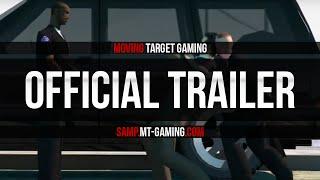 Moving Target Gaming SA:MP Trailer