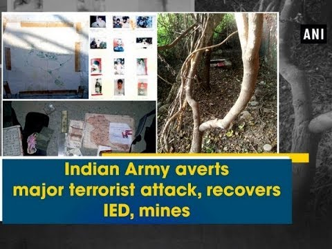 Indian Army averts major terrorist attack, recovers IED, mines - Jammu and Kashmir News