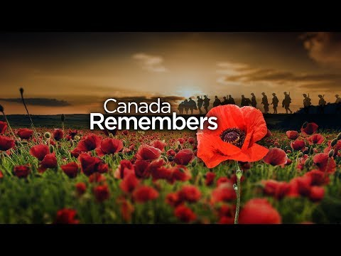 Remembrance Day 2019:  Canada Remembers