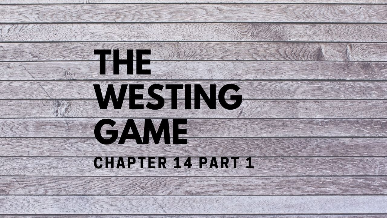 The Westing Game Chapter 8 | Shmoop