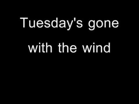 Tuesday's Gone - Lynyrd Skynyrd with Lyrics