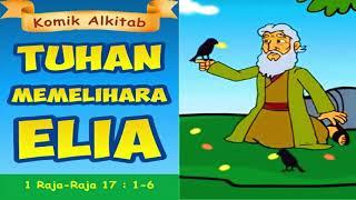 Tuhan Memelihara Nabi Elia Raja Ahab Dan Ratu Izebel Komik Cerita Alkitab Sekolah Minggu 2020 Youtube