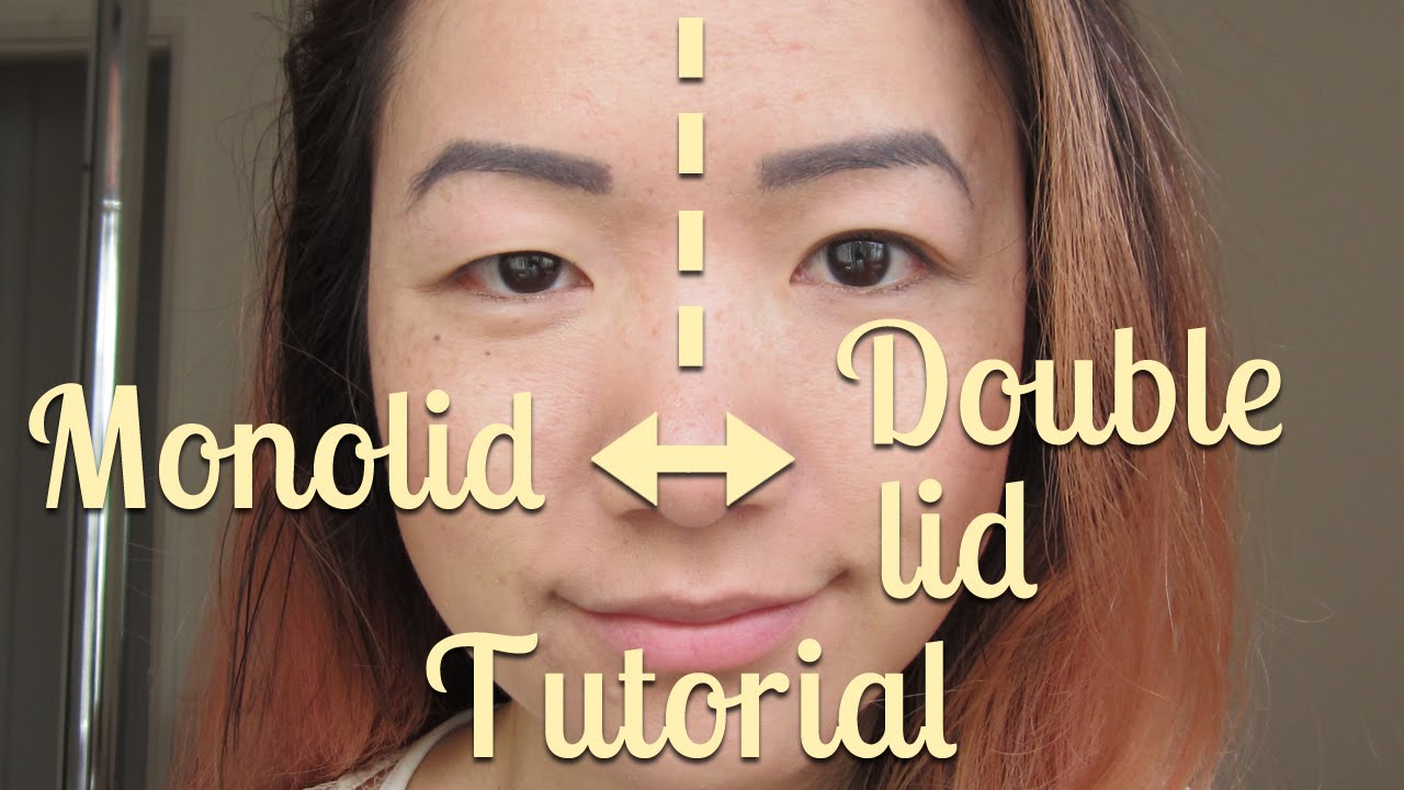 Howto Monolid To Double Lid Or Double Lid To Monolid, Without Surgery  Youtube