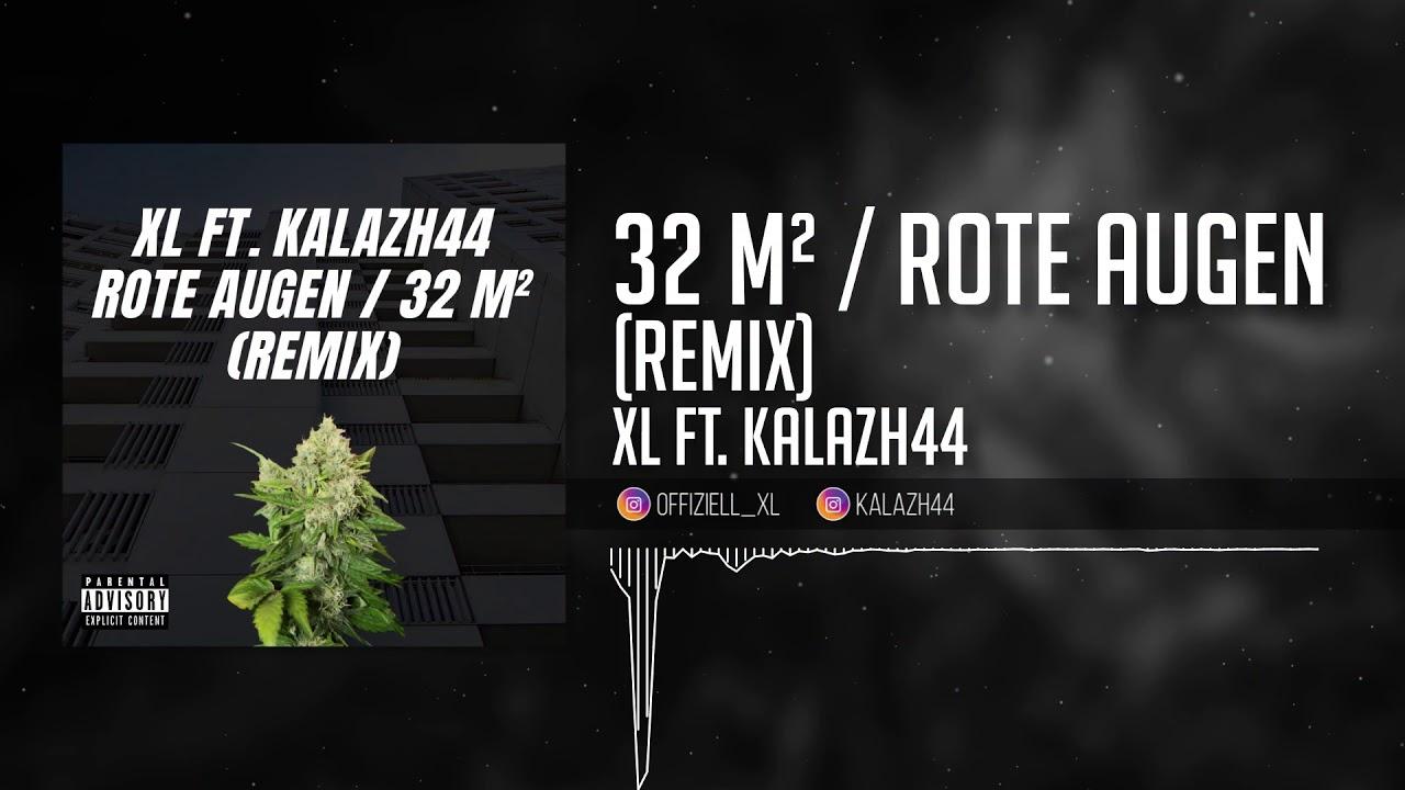 KALAZH44 FT. XL - 32 QM / ROTE AUGEN (REMIX)