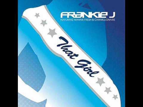 Frankie J Feat Chamillionaire & Mannie Fresh -  That Girl(With Lyrics)