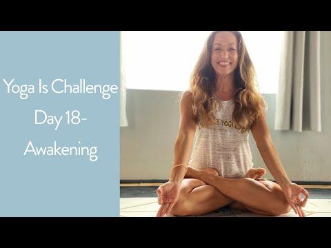 Yoga Challenge Day 18 — Awakening