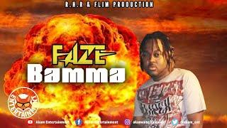 Faze - Bamma - August 2020
