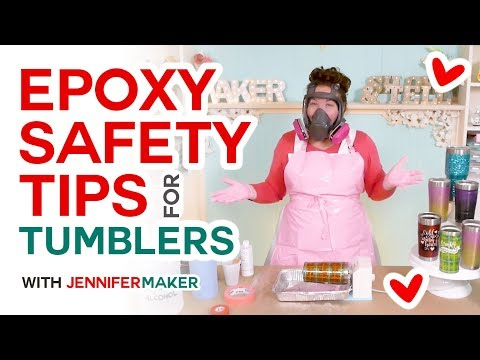 Epoxy Resin Safety Tips for Tumbler Makers: How to Make Tumblers Safely!