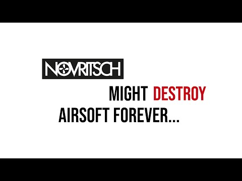NOVRITSCH Is Going To Destroy Airsoft...