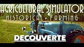 Agricultural Simulator Historical Farming #DECOUVERTE#