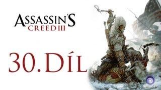 Český Let´s play | Assassin's Creed 3 | 30. Díl (Konec) | PS3
