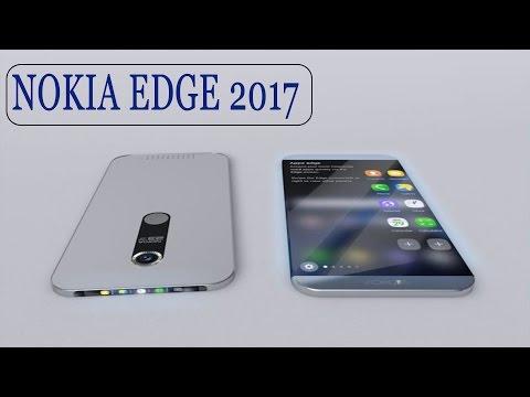 NOKIA EDGE 2017 ll NOKIA TO COME WITH AN EDGE SCREEN??
