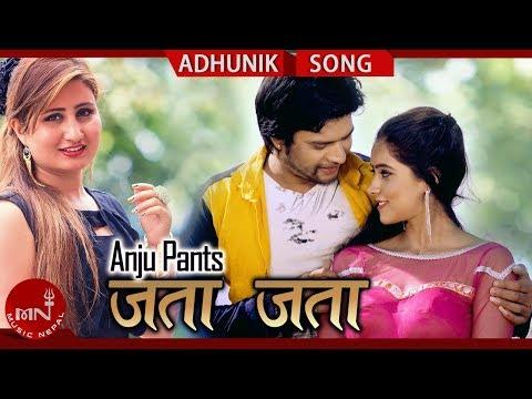 Jata Jata - Anju Panta Ft. Buddhabir Thapa & Sirjana Paudel | New Nepali Adhunik Song 2075/2018