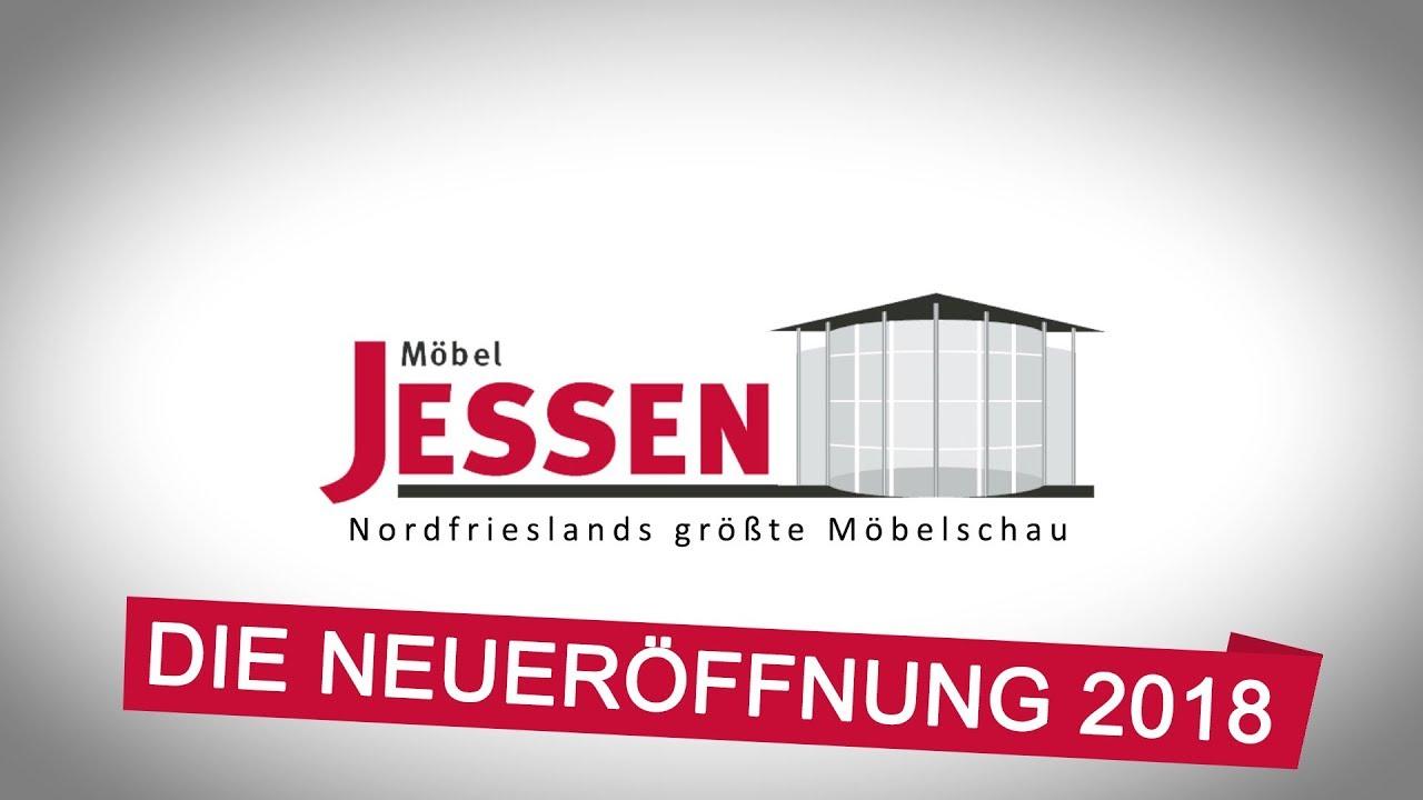 Mobel Jessen Die Neueroffnung 2018 Youtube