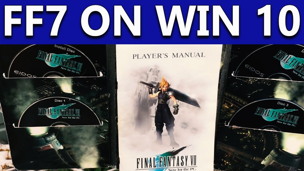Installing Final Fantasy 7 1998 PC on Windows 10! Best version of the game  for modding