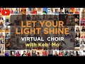 Let Your Light Shine with Keb' Mo' | Virtual Choir | BCC Online