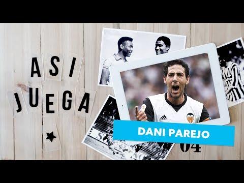 Así juega DANI PAREJO   Valencia CF