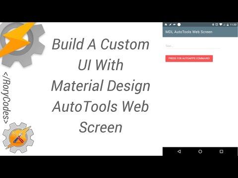 Build A Custom UI With Material Design AutoTools Web Screen