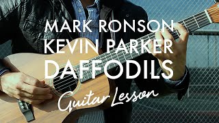 Mark Ronson & Kevin Parker - Daffodils (Guitar Lesson/Tutorial)