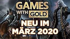 Games with Gold - Neu im März 2020