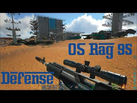 Ark Survival Evolved Official: Server Rag95 Defense Vs. BLDX/A-Team/CoS/B&W