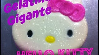 HELLO KITTY GELATINA GIGANTE /yossy lovesd