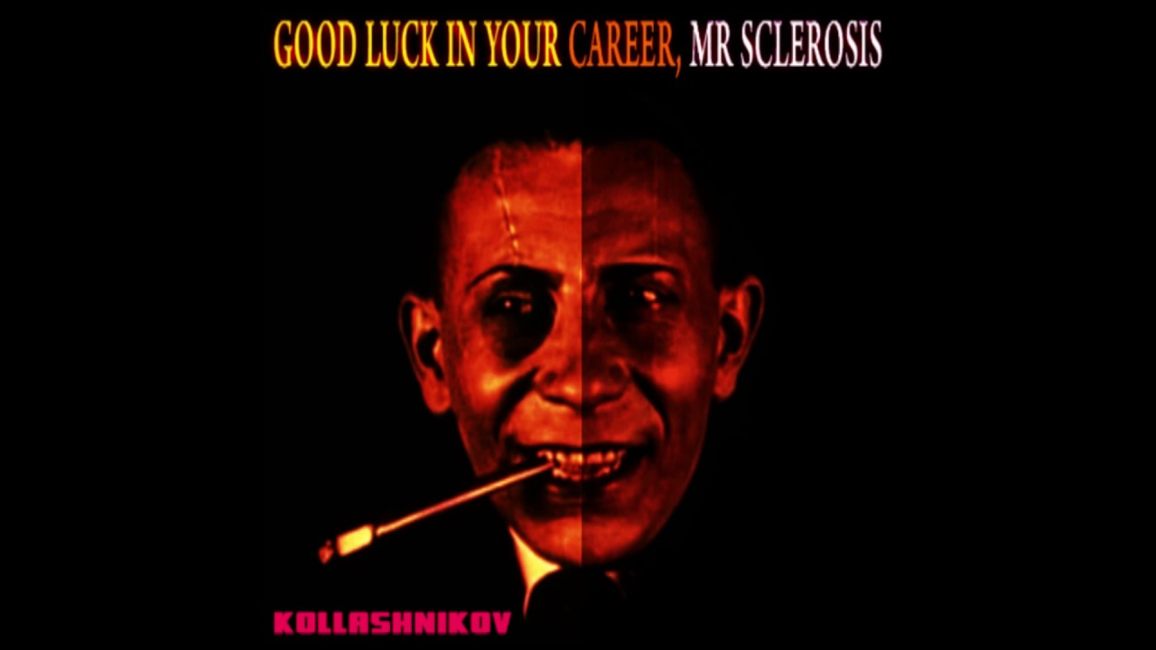 Good Luck In Your Career Mr Sclerosis Demo 7 Youtube