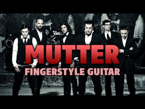 Rammstein – Mutter (fingerstyle guitar cover with tabs)