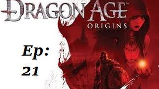 "Dragon Age Origins - Episode (021): ""Demonic Abominations"""