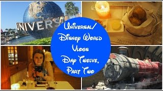 Disney World Vlogs 2016 | Day Twelve Part Two - Universal & Yachtsman Steakhouse Part II